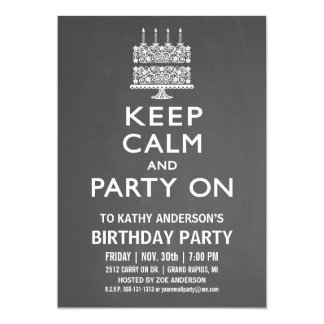 "Keep Calm and Party On Birthday Invitation 5"" X 7"" Invitation Card"