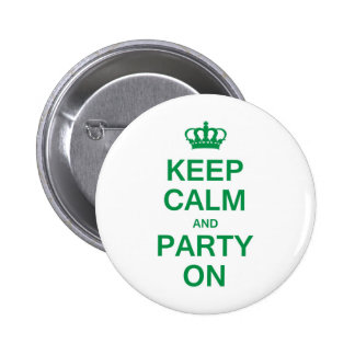 Keep Calm and Party On Pins
