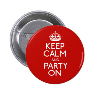 Keep Calm And Party On Buttons
