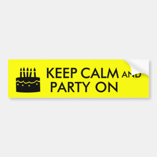 Keep Calm and Party On Cake Customizable Car Bumper Sticker