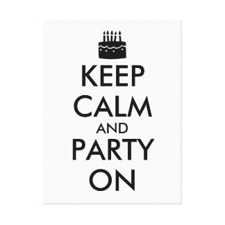 Keep Calm and Party On Cake Customizable Canvas Print