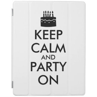 Keep Calm and Party On Cake Customizable iPad Smart Cover