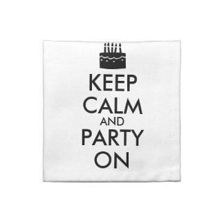 Keep Calm and Party On Cake Customizable Printed Napkin