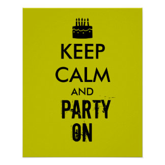 Keep Calm and Party On Cake Customizable Poster