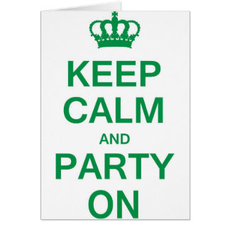 Keep Calm and Party On Cards