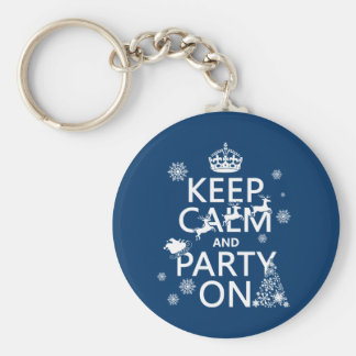 Keep Calm and Party On (Christmas)(any color) Keychain