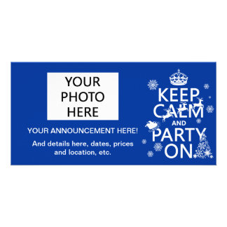Keep Calm and Party On Christmas Customize color Photo Card Template