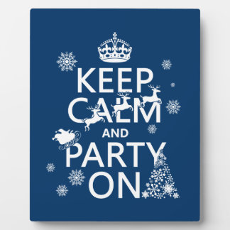 Keep Calm and Party On (Christmas)(Customize color Plaque