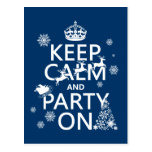 Keep Calm and Party On (Christmas)(Customize color Postcard