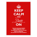 """Keep Calm And Party On Christmas Holiday Invite 4.5"""" X 6.25"""" Invitation Card"""