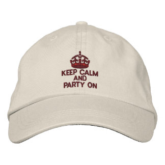 KEEP CALM AND PARTY ON Classic Embroidered Baseball Cap