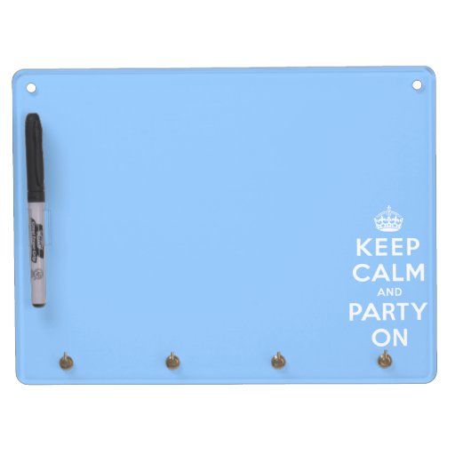 Keep Calm and Party On Dry Erase Board