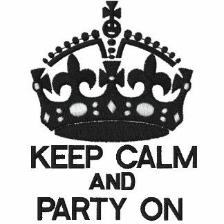 KEEP CALM AND PARTY ON embroidered APPAREL Embroidered Polo Shirt