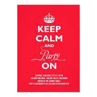 Keep Calm And Party On Holiday New Year Invite