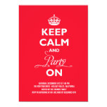 """Keep Calm And Party On Holiday New Year Invite 5"""" X 7"""" Invitation Card"""