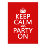 Keep Calm and Party On (in any color) 5.5x7.5 Paper Invitation Card