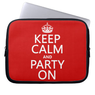 Keep Calm and Party On (in any color) Laptop Sleeves