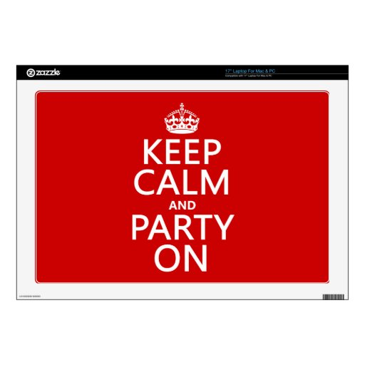 """Keep Calm and Party On (in any color) 17"""" Laptop Decal"""
