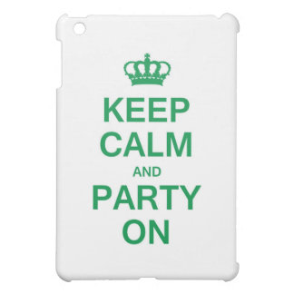 Keep Calm and Party On iPad Mini Cases
