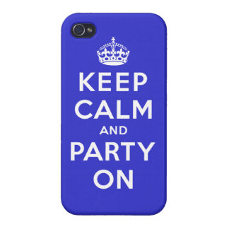 Keep Calm and Party On iPhone 4/4S Cases