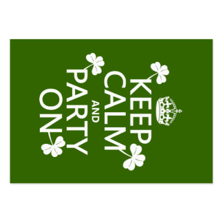 Keep Calm and Party On (irish) (any color) Large Business Cards (Pack Of 100)