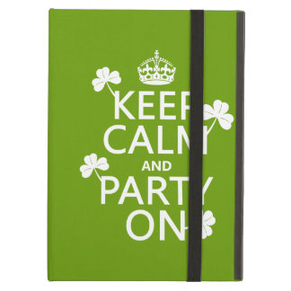 Keep Calm and Party On (irish) (any color) Case For iPad Air