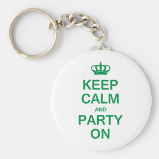 Keep Calm and Party On Key Chain