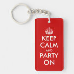 Keep calm and party on keychain   Customizable