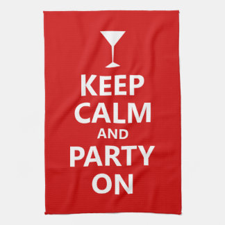 Keep Calm and Party On Kitchen Towels