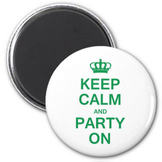 Keep Calm and Party On Magnets