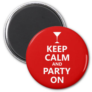Keep Calm and Party On Magnet