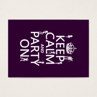 Keep Calm and Party On (party girls) (all colors) Business Card