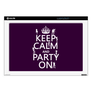 "Keep Calm and Party On (party girls) (all colors) Decals For 17"" Laptops"