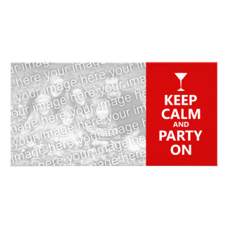 Keep Calm and Party On Photo Card