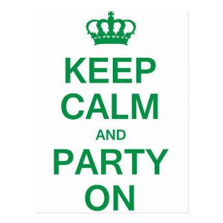 Keep Calm and Party On Post Card