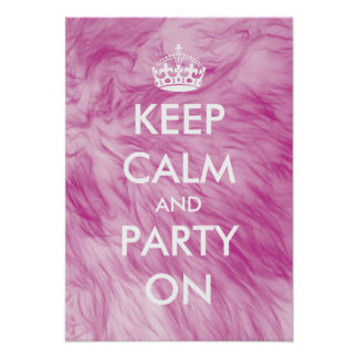 Keep calm and party on poster | furry background