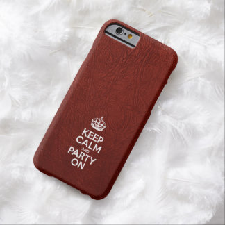 Keep Calm and Party On - Red Leather Barely There iPhone 6 Case