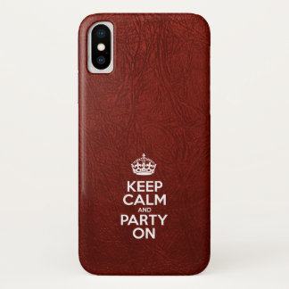 Keep Calm and Party On - Red Leather iPhone X Case