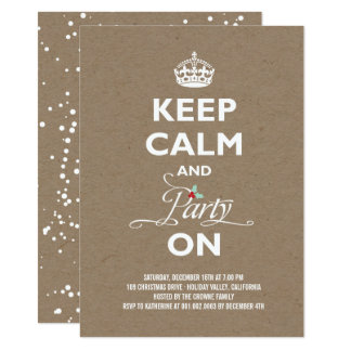 Keep Calm and Party On Rustic Holiday Party Invite