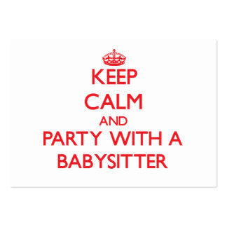 Keep Calm and Party With a Babysitter Business Card Templates