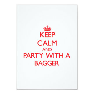Keep Calm and Party With a Bagger 5x7 Paper Invitation Card
