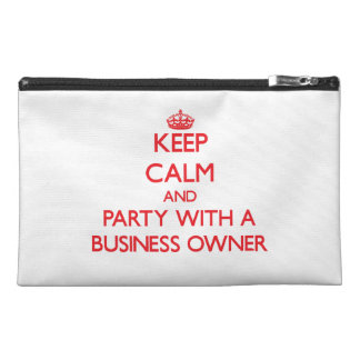 Keep Calm and Party With a Business Owner Travel Accessories Bag