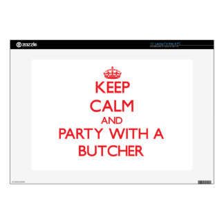 Keep Calm and Party With a Butcher Skin For Laptop