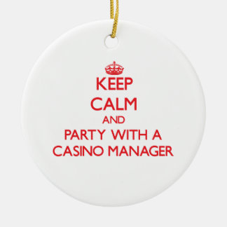Keep Calm and Party With a Casino Manager Ornament