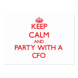 Keep Calm and Party With a Cfo Business Card Template