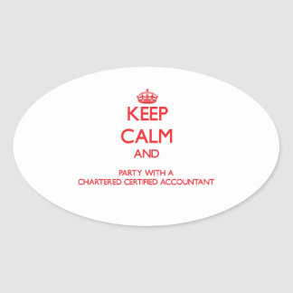 Keep Calm and Party With a Chartered Certified Acc Sticker