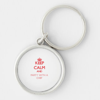 Keep Calm and Party With a Chef Key Chains