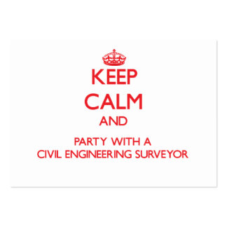 Keep Calm and Party With a Civil Engineering Surve Large Business Cards (Pack Of 100)