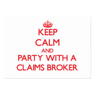 Keep Calm and Party With a Claims Broker Business Card Templates