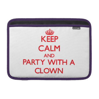 Keep Calm and Party With a Clown MacBook Air Sleeves